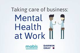 Taking Care of Business: Mental Health @ Work